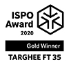 ISPO Award 2020 TARGHEE FT 35
